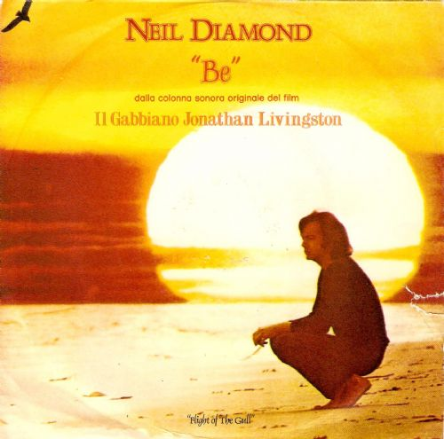 NEIL DIAMOND Be Vinyl Record 7 Inch Italian CBS 1973
